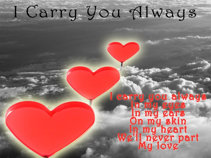 I Carry You Always