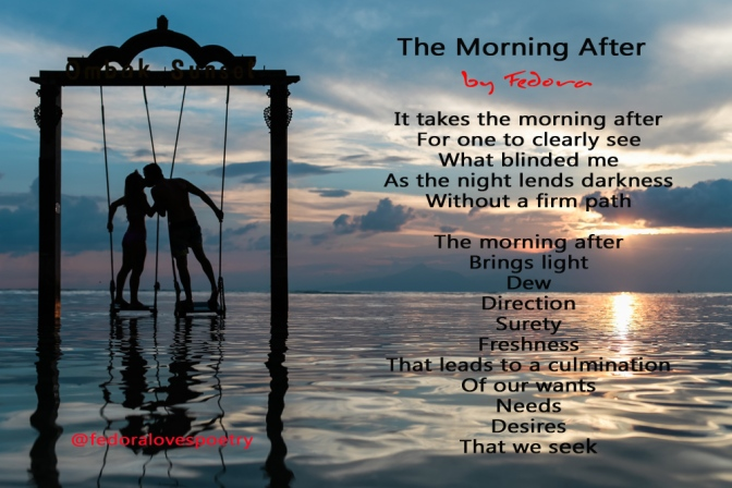 The Morning After by Fedora