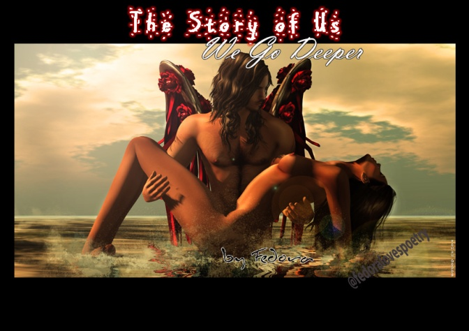 The Story of Us – We Go Deeper