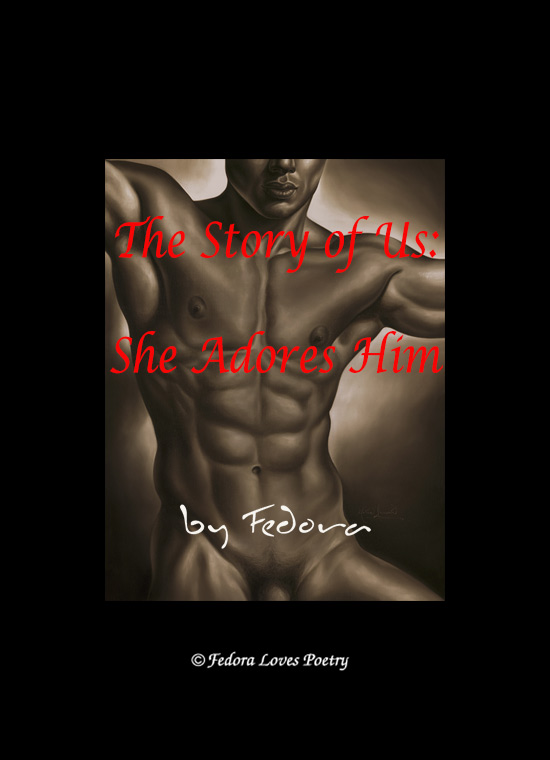 The Story of Us – She Adores Him