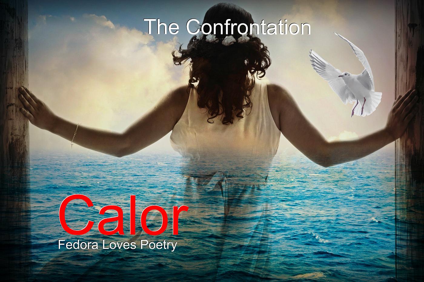 Calor - The Confrontation by Fedora