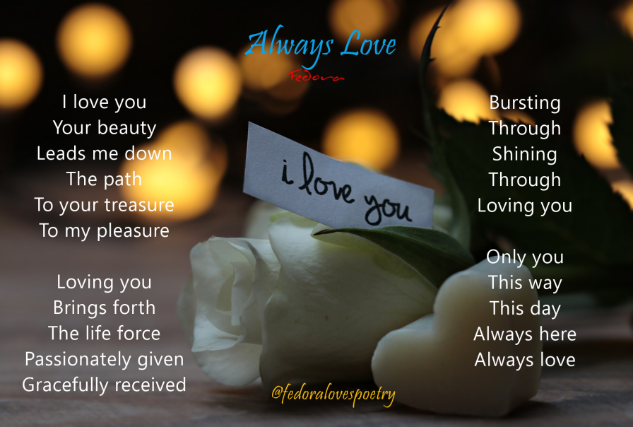 Always Love by Fedora Loves Poetry